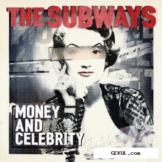 The Subways - Money And Celebrity (Deluxe Edition) (2011)