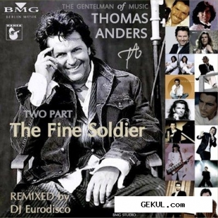 Thomas Anders & DJ Eurodisco - The Fine Soldier. Two Part (2012)
