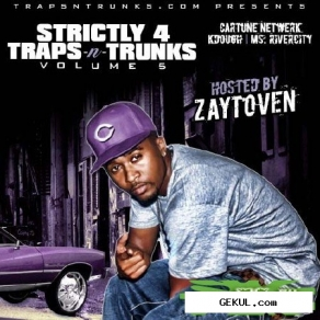 Strictly 4 The Traps N Trunks Vol. 5 (Hosted By Zaytoven)